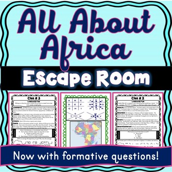 Africa ESCAPE ROOM: All About Africa – Continents- Geography