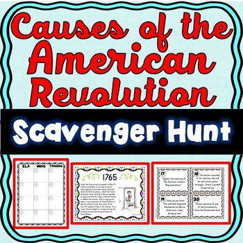 American Revolution Causes Scavenger Hunt -Task Cards – Revolutionary War Causes