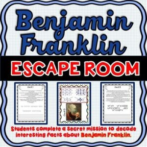 Benjamin Franklin ESCAPE ROOM: Founding Father and Inventor – Print & go!
