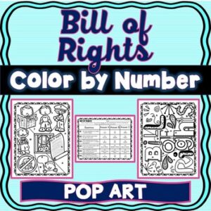 Bill of Rights Color by Number : U.S. Constitution Amendments Activity