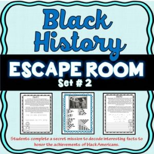 Black History #2 ESCAPE ROOM: Black History Month, Parks, Marshall, Carver &more