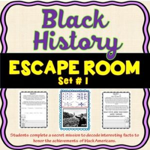 Black History ESCAPE ROOM: Black History Month, MLK, Tubman, Bridges & more