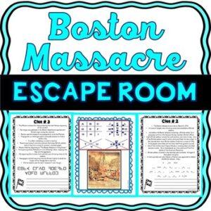 Boston Massacre ESCAPE ROOM: Causes of the Revolutionary War – Print & go!