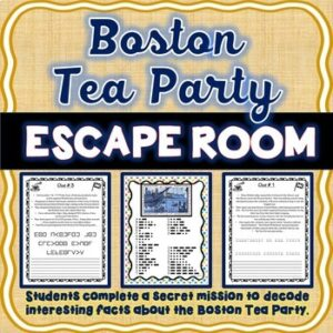 Boston Tea Party ESCAPE ROOM: Causes of the Revolutionary War – Print & go!