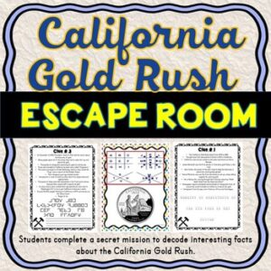 California Gold Rush ESCAPE ROOM Activity – Westward Expansion