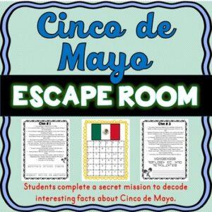 Cinco de Mayo ESCAPE ROOM – Fun Facts, May 5th, Mexico, Battle of Puebla