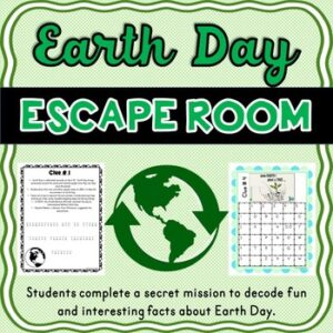 Earth Day ESCAPE ROOM – Fun Facts, April- Recycle- Environment- Print & go!