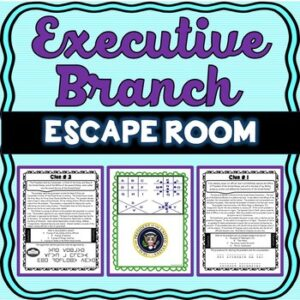 Executive Branch ESCAPE ROOM: President, U.S. Constitution