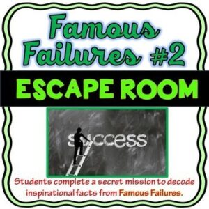 Famous Failures #2 ESCAPE ROOM: A Growth Mindset Activity