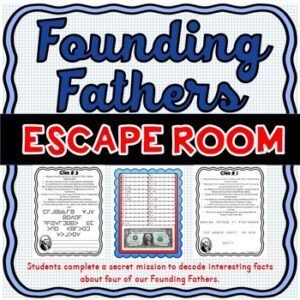 Founding Fathers ESCAPE ROOM Activity Washington, Jefferson, Adams and Franklin
