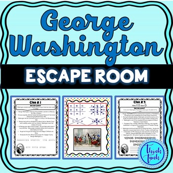 George Washington ESCAPE ROOM: President's Day, civics and government