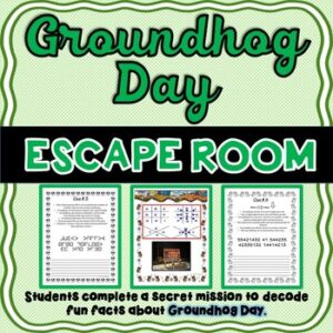 Groundhog Day ESCAPE ROOM – Fun Facts – February – Print & go!