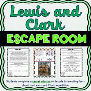 Lewis and Clark ESCAPE ROOM Activity – Westward Expansion