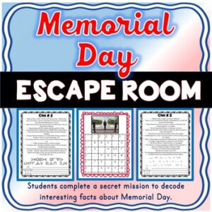 Memorial Day ESCAPE ROOM – Fun Facts, Heroes, Tomb of Unknown Soldier