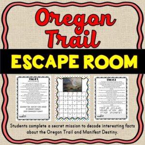 Oregon Trail ESCAPE ROOM Activity – Manifest Destiny and Westward Expansion