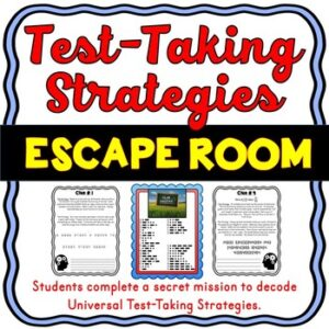 Test Taking Strategies ESCAPE ROOM – Test Prep for ALL subjects!
