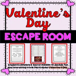 Valentine's Day ESCAPE ROOM – Fun Trivia Facts – February 14