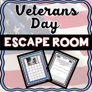 Veterans Day Escape Room – Holiday Activity- November