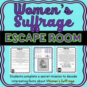 Women's Suffrage ESCAPE ROOM: 19th Amendment – Voting Rights – Print & Go!