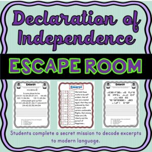 Declaration of Independence ESCAPE ROOM! Decode Excerpts- No Props!! Civics
