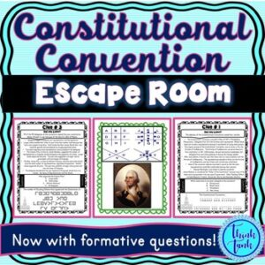Constitutional Convention ESCAPE ROOM: Great Compromise – U.S. Constitution