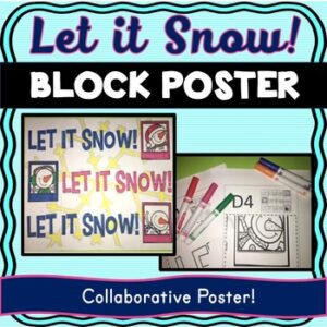 Christmas – Holiday Collaborative Poster! Let it Snow Team Work Activity