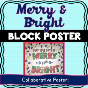 Christmas – Holiday Collaborative Poster! Merry and Bright for Christmas season