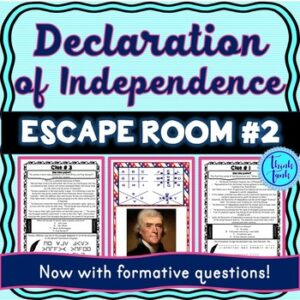 Declaration of Independence ESCAPE ROOM #2: Parts of the Declaration