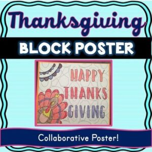 Thanksgiving Collaborative Poster! Teamwork for the holidays