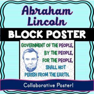 Abraham Lincoln Collaborative Poster! Gettysburg Address – Team Work Activity