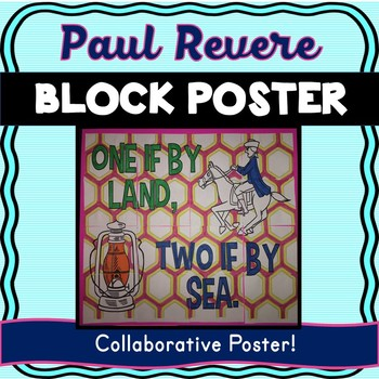 American Revolution Collaborative Poster! Team Work Activity – Paul Revere