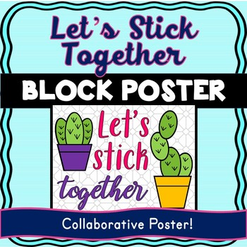 Back to School Collaborative Poster! Cactus – Team Work Activity