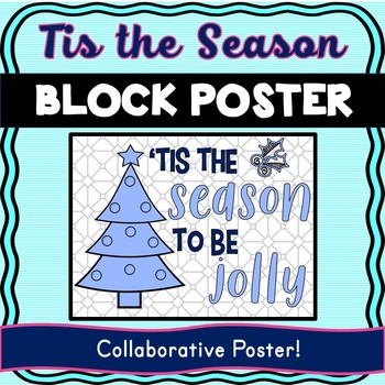 Christmas – Holiday Collaborative Poster! Tis the Season – Team Work Activity