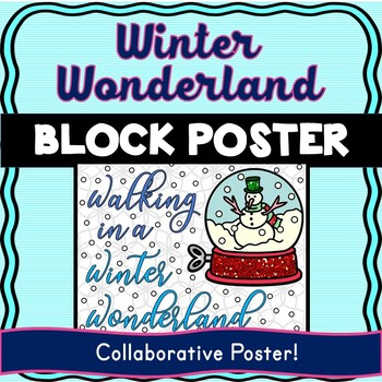 Christmas – Holiday Collaborative Poster! Winter Wonderland- Team Work Activity