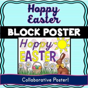 Easter Collaborative Poster! – Team Work Activity – Hoppy Easter