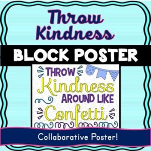 Growth Mindset Collaborative Poster! Team Work Activity – Throw Kindness