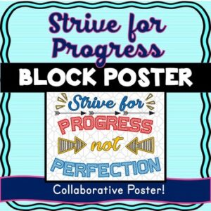 Growth Mindset Collaborative Poster! Team Work – Strive for Progress