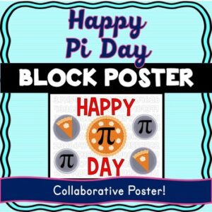 Pi Day Collaborative Poster! Team Work – Math – Happy Pi Day