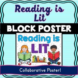 Reading is Lit Collaborative Poster! Team Work Activity