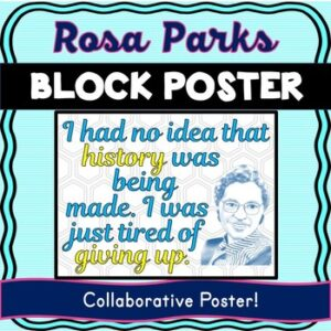 Rosa Parks Collaborative Poster! Black History – Civil Rights – Team Work
