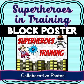 Superhero Theme Collaborative Poster! Team Work – Superheroes in Training