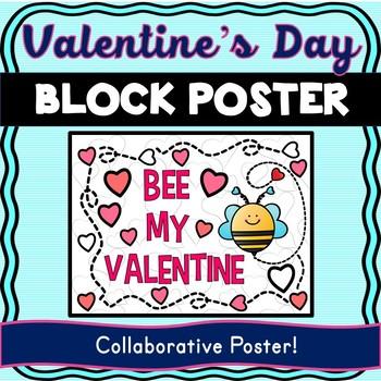 Valentine's Day Collaborative Poster! Bee My Valentine – Team Work Activity