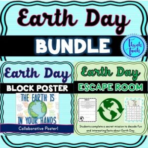 Earth Day BUNDLE! Earth Day Escape Room and Collaborative Poster