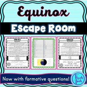 Equinox ESCAPE ROOM! – Earth Science – NO PREP, PRINT & GO!