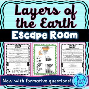 Layers of the Earth Escape Room! – Earth Science – NO PREP, PRINT & GO!