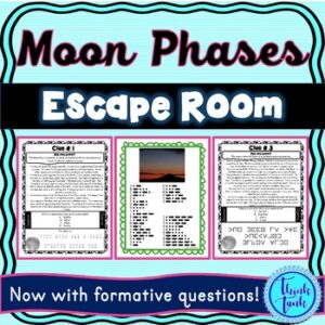 Phases of the Moon ESCAPE ROOM! – Earth Science – NO PREP, PRINT & GO!