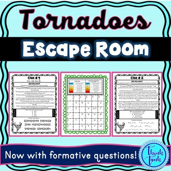 Tornadoes Escape Room! Natural Disasters – Earth Science – NO PREP, PRINT & GO!