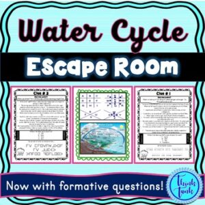 Water Cycle ESCAPE ROOM! – Earth Science – NO PREP, PRINT & GO!