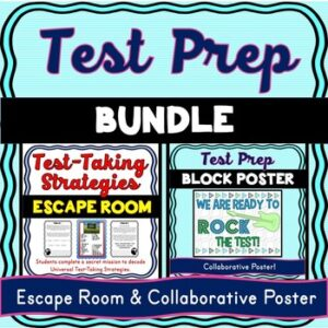 Test Prep BUNDLE: Escape Room and Collaborative Poster