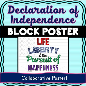 Declaration of Independence Quote Collaborative Poster! Team Work Activity